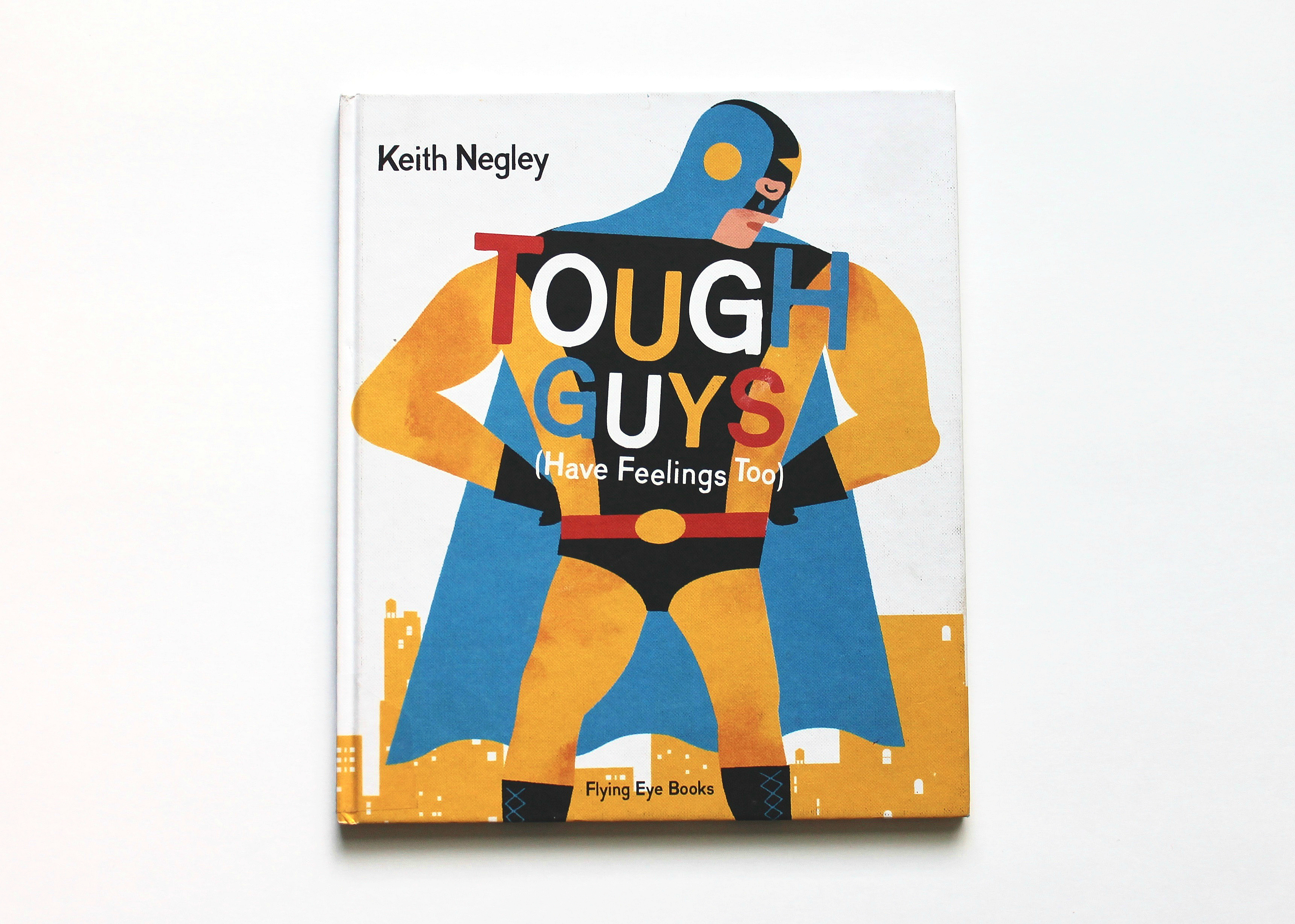 "Best Kids Books About Feelings | ""Tough Guys Have Feelings Too"""